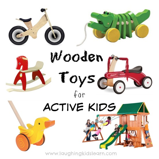 Wooden toys that are great for very active kids
