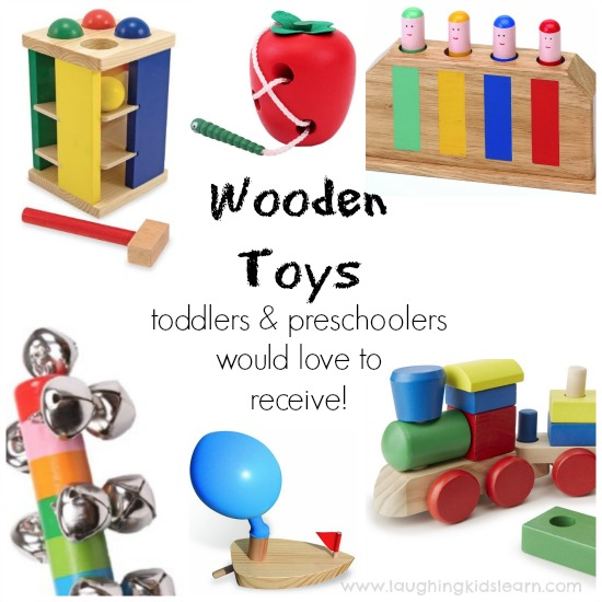 wooden toys toddlers and preschoolers would love to receive