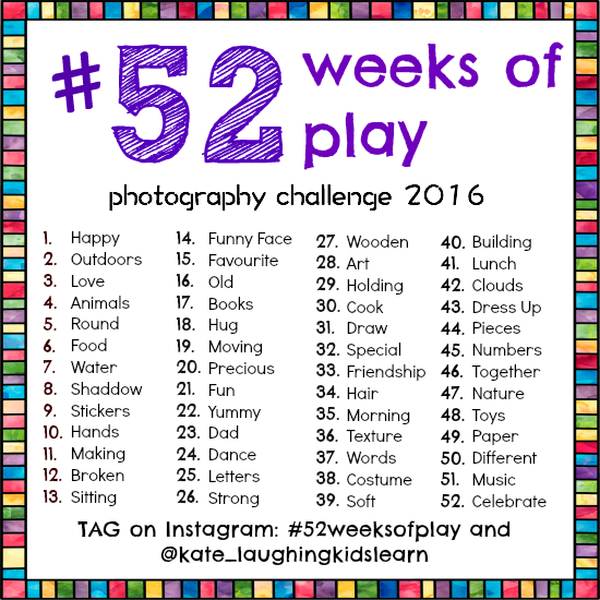 Photo challenge #52weeksofplay