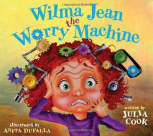 Wilma Jean the Worry Machine is a picture story book for children dealing with anxiety.