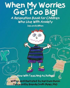 When my worries get too big is a book about children living with anxiety