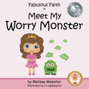 Fabulous Faith in Meet My Worry Monster