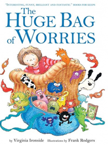 The huge bag of worries is a childrens book for children with anxiety or worries