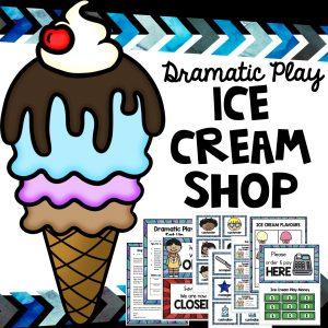 Ice Cream dramatic play ice cream store