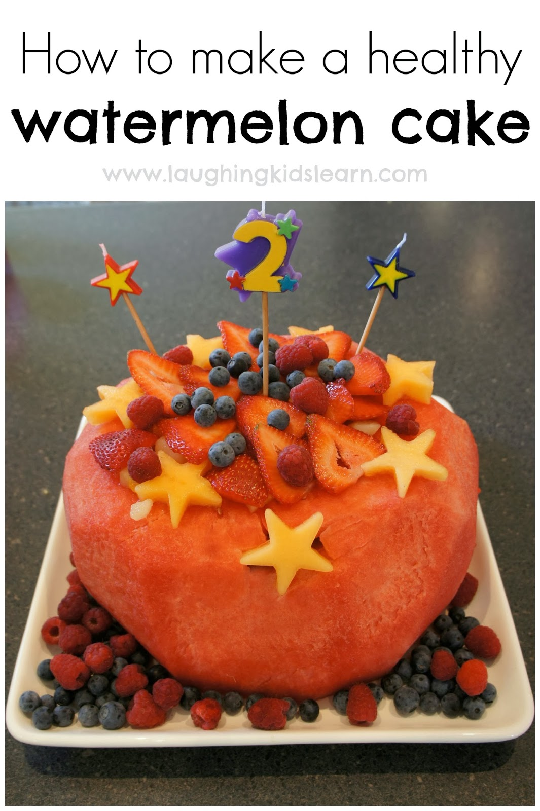 How To Make A Healthy Watermelon Cake Laughing Kids Learn
